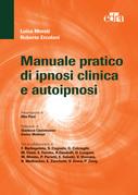 Manuale pratico di ipnosi clinica e autoipnosi