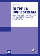 Oltre la schizofrenia