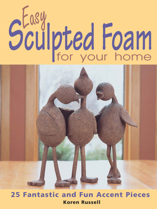 Easy Sculpted Foam for Your Home: 25 Fantastic and Fun Accent Pieces