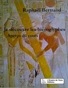 Je découvre les hiéroglyphes