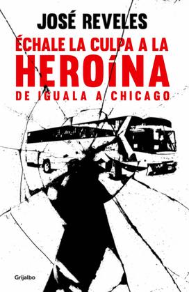 Échale la culpa a la heroína