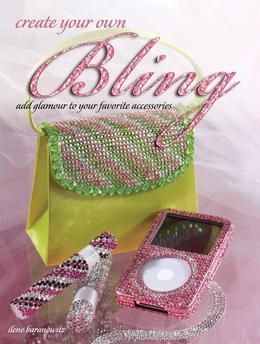 Create Your Own Bling