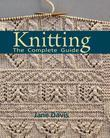 Knitting -The Complete Guide