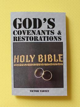 God's Covenants and Restorations