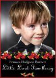 Little Lord Fauntleroy (Illustrated Edition)