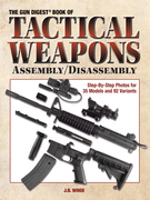 Guide Book of Tactical Weapons Assembly/Disassembly