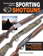 Gun Digest Book of Sporting Shotguns
