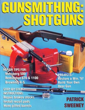 Gunsmithing: Shotguns