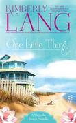 One Little Thing: A Magnolia Beach Novella