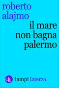 Il mare non bagna Palermo