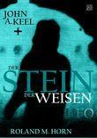 John A. Keel und der Stein der Weisen