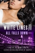 White Lines III: All Falls Down