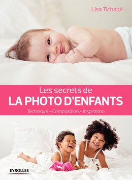 Les secrets de la photo d'enfants