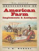 Encyclopedia of American Farms Implements - 2nd Edition