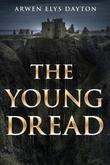 The Young Dread: A Seeker Novella