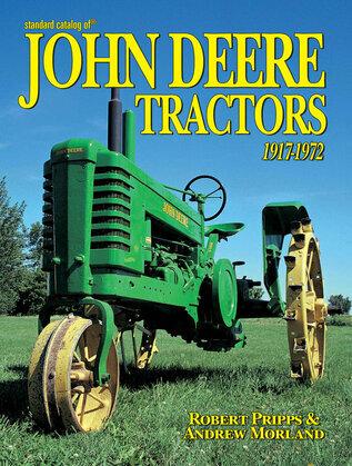 Standard Catalog of John Deere Tractors 1st