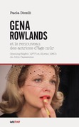 Gena Rowlands et le renouveau des actrices d'âge mûr