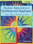 Machine Embroidered Quilting and Appliqu