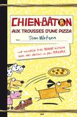 Chien-bâton aux trousses d'une pizza