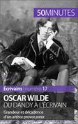 Oscar Wilde, du dandy à l'écrivain