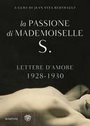 La passione di Mademoiselle S. - Lettere d'amore