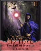 The Warlock of Hymal - Book II: The Fall of Hocatin