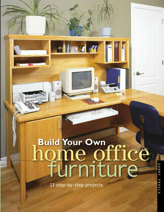 Build Your Own Home Office Furniture