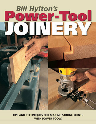 Bill Hylton's Power-Tool Joinery