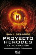 Proyecto Herodes: La Formación