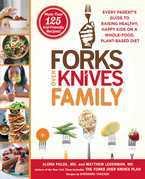 Forks Over Knives Family