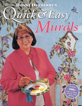 Donna Dewberry's Quick &amp; Easy Murals