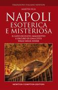Napoli esoterica e misteriosa