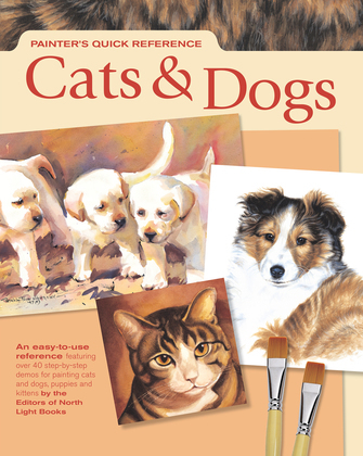 Painters Quick Reference: Cats & Dogs: Cats & Dogs