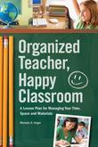 Organized Teacher, Happy Classroom