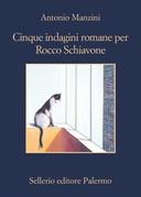 Cinque indagini romane per Rocco Schiavone