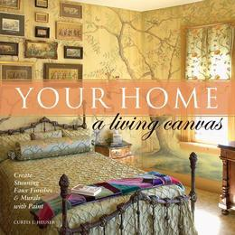 Your Home - A Living Canvas