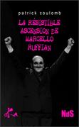 La résistible ascension de Marcello Ruffian