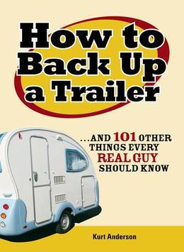 How to Back Up a Trailer