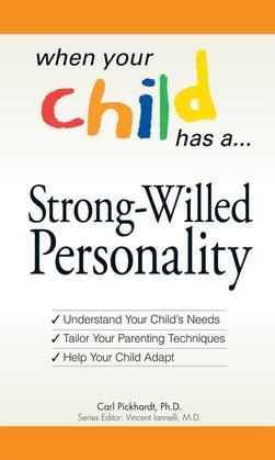 When Your Child Has... A Strong-Willed Personality
