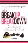 It's A Breakup Not A Breakdown