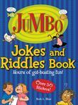 Jumbo Jokes And Riddles Book: Hours of Gut-busting fun!