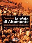 La sfida di Altomonte. Costatino Belluscio tra arte, spettacolo e cultura