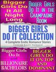 Bigger Girls Do It Collection: 4 Complete Erotic Romance Stories