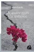 De quatre murs à la résilience