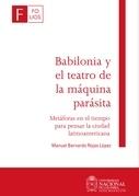 Babilonia y el teatro de la máquina parásita