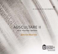 Auscultare II: Arte sonoro 2009/2014