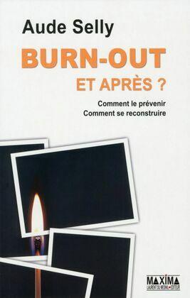 Burn Out, et après ?