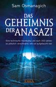 Das Geheimnis der Anasazi