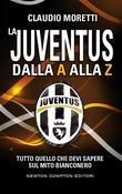La Juventus dalla A alla Z