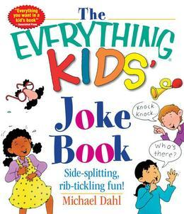The Everything Kids' Joke Book